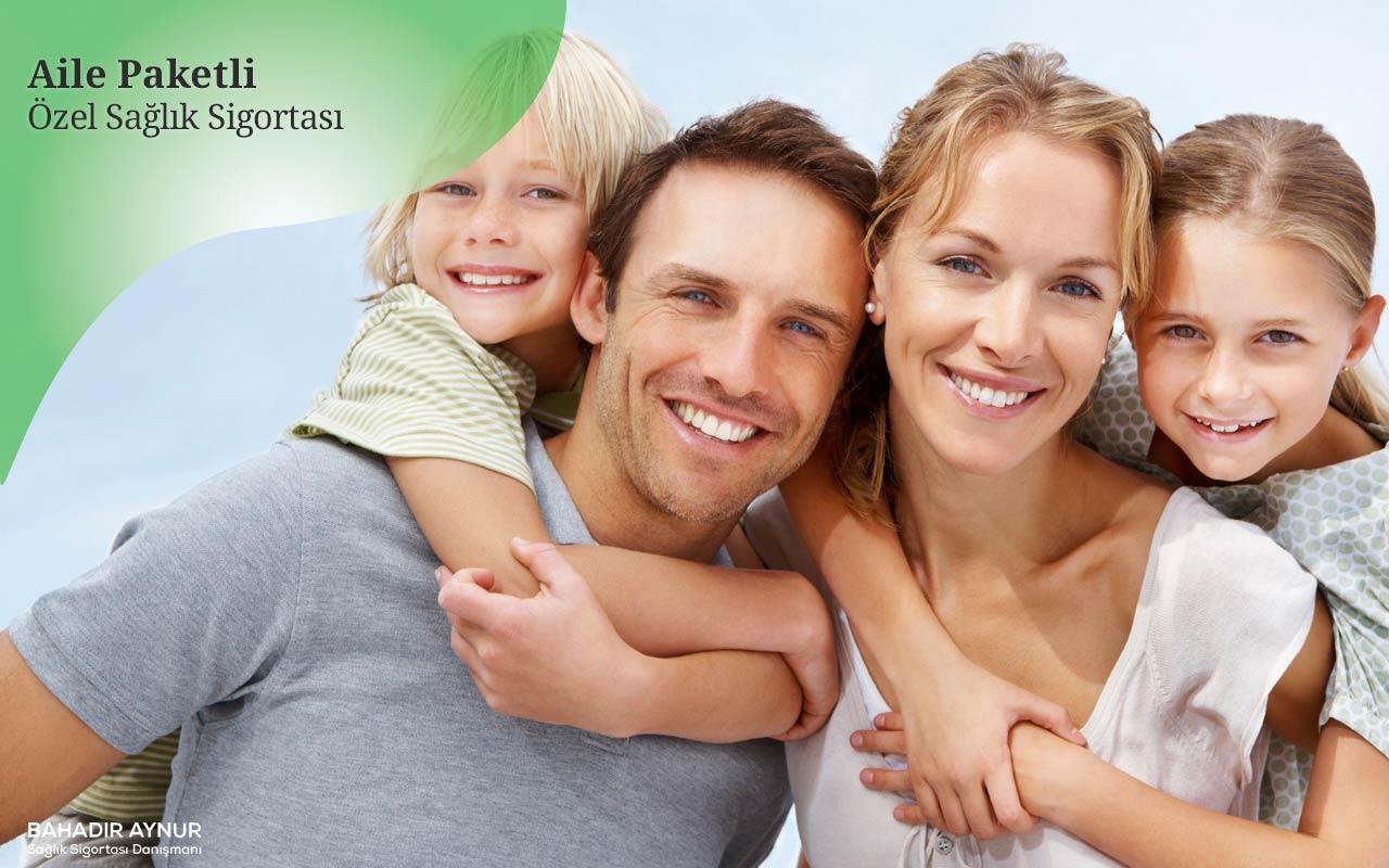 aile paketli özel sağlık sigortası,aileler için özel sağlık sigortası,aile için özel sağlık sigortası danışmanı