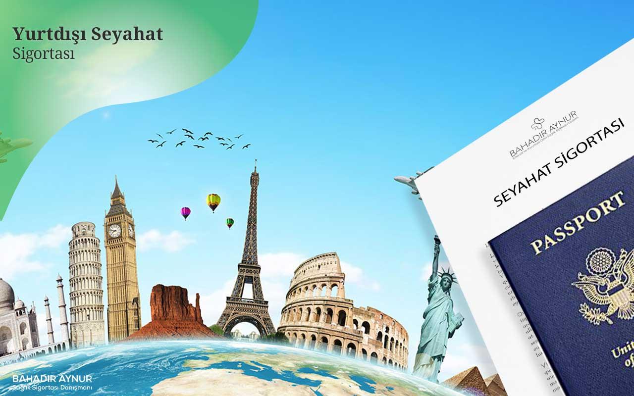yurtdışı seyahat sigortası,yurtdışı özel sağlık sigortası,yurtdışı özel sağlık sigortası danışmanı